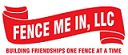 Fence Me In, LLC
